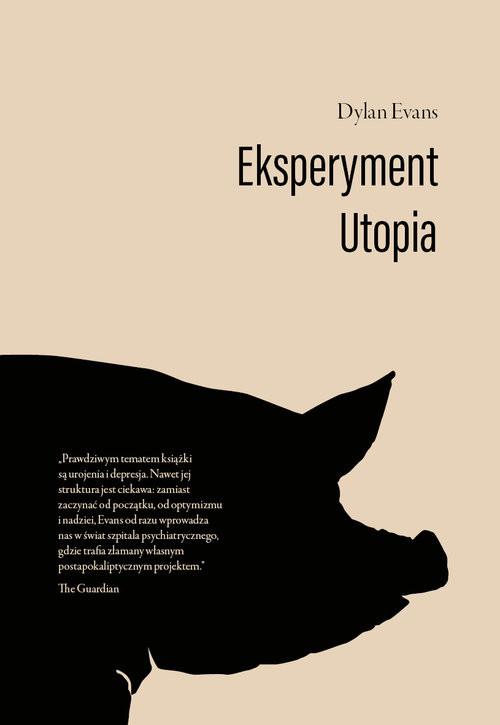 okładka Eksperyment Utopia, Książka | Evans Dylan