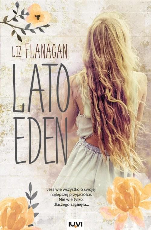 okładka Lato Eden, Książka | Flanagan Liz