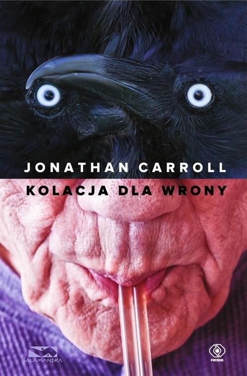 okładka Kolacja dla wrony, Książka | Jonathan Carroll