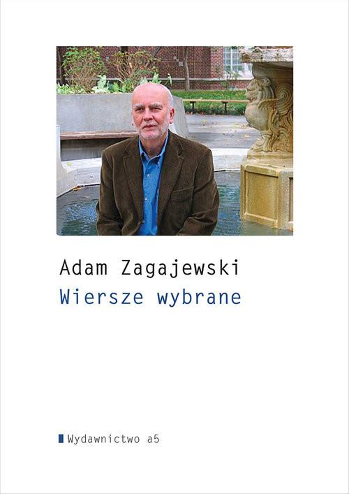 okładka Wiersze wybrane, Książka | Adam Zagajewski