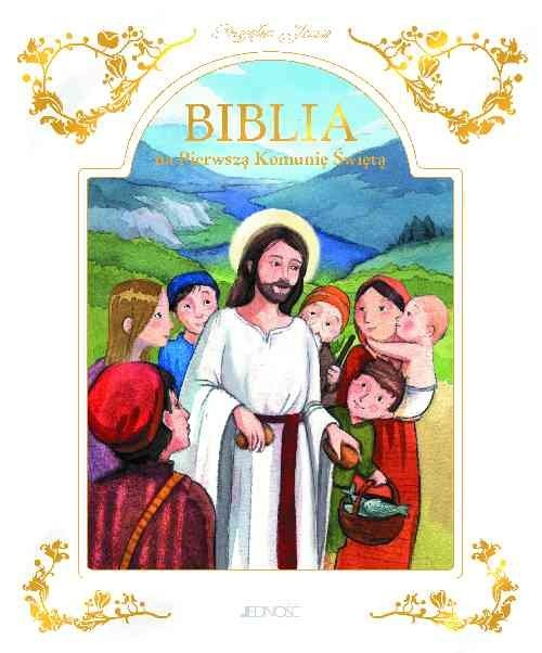 okładka Przyjąłem Jezusa Biblia na Pierwszą Komunię Świętą, Książka |