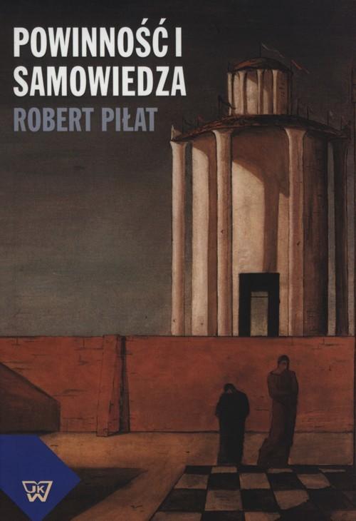 okładka Powinność i samowiedza, Książka | Piłat Robert