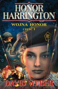 okładka Wojna Honor część 1, Książka | Weber David