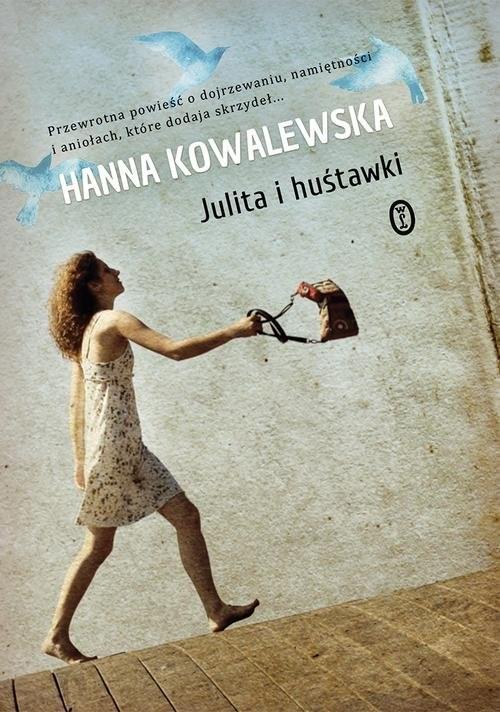 okładka Julita i huśtawki, Książka | Kowalewska Hanna