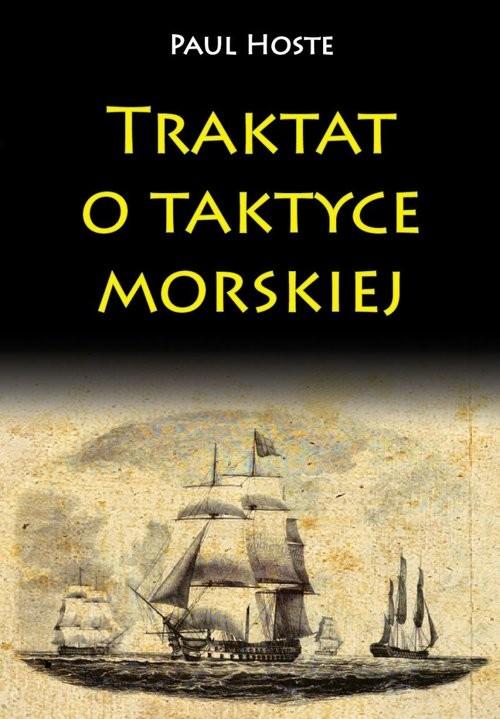 okładka Traktat o taktyce morskiej, Książka | Hoste Paul