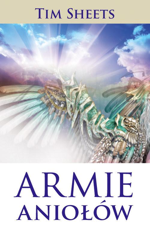 okładka Armie aniołów, Książka | Sheets Tim