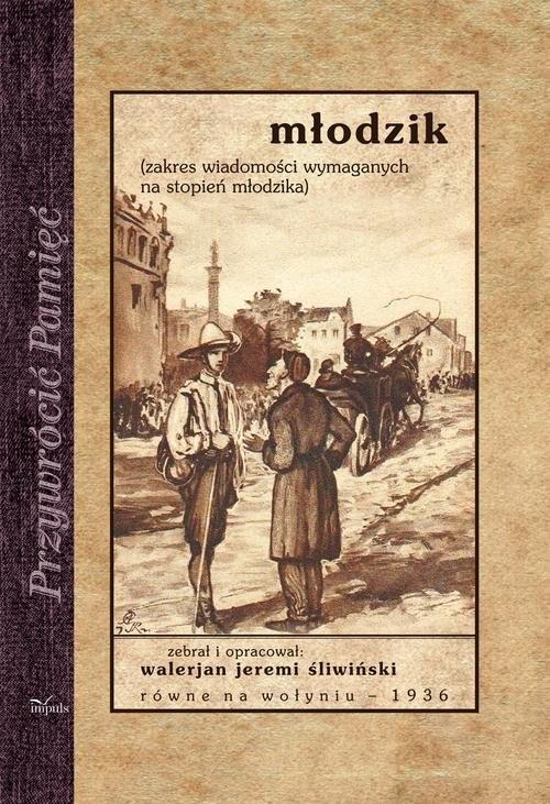okładka Młodzik zakres wiadomości wymaganych na stopień młodzika, Książka | Walerian Jeremi Śliwiński