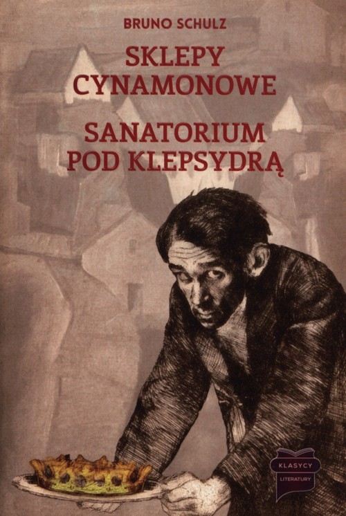 okładka Sklepy cynamonowe / Sanatorium pod Klepsydrą, Książka | Schulz Bruno