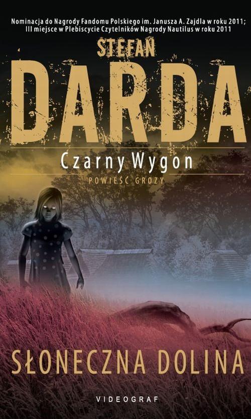 okładka Czarny Wygon Słoneczna Dolina, Książka | Stefan Darda