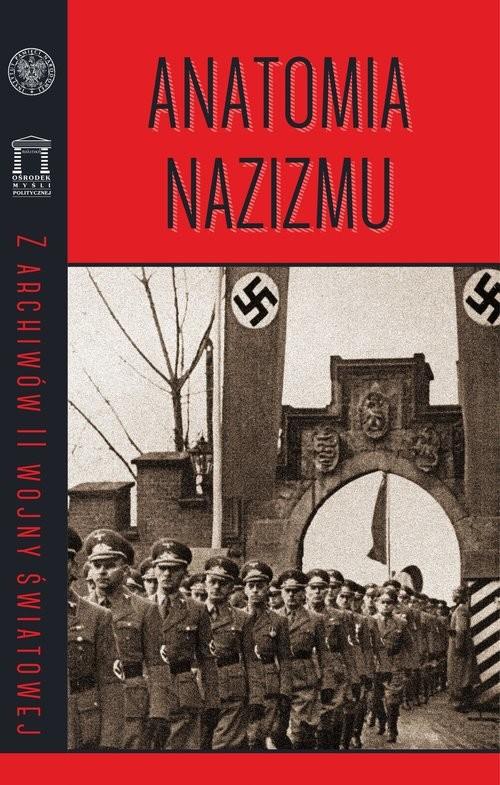 okładka Anatomia nazizmu, Książka  