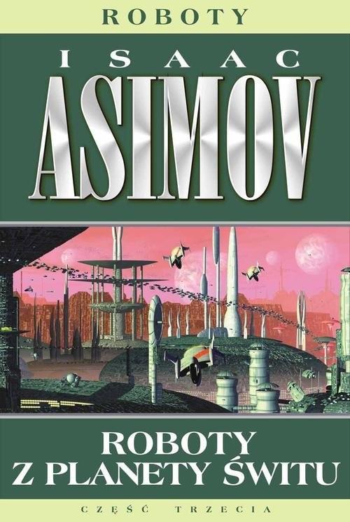okładka Roboty z planety świtu, Książka | Asimov Isaac