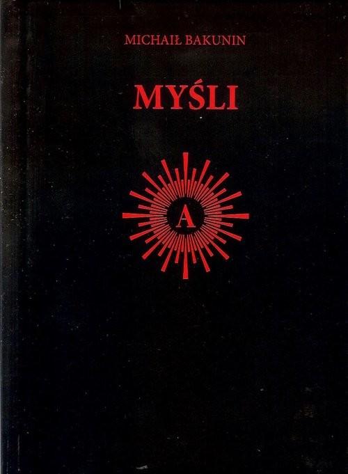 okładka Myśli, Książka   Bakunin Michaił