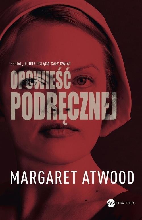 okładka Opowieść podręcznej, Książka | Margaret Atwood
