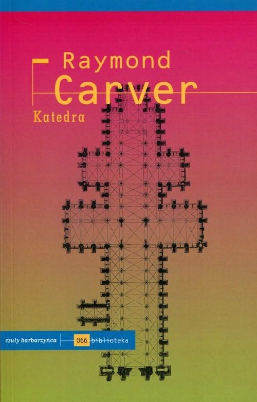 okładka Katedra, Książka | Carver Raymond