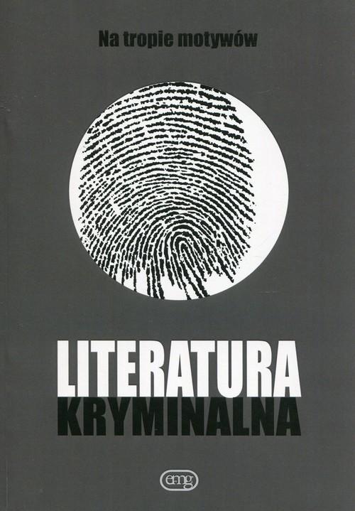 okładka Literatura kryminalna Na tropie motywów, Książka  