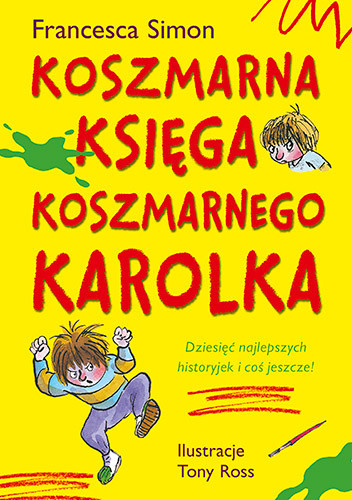 okładka Koszmarna księga Koszmarnego Karolkaksiążka |  | Simon Francesca