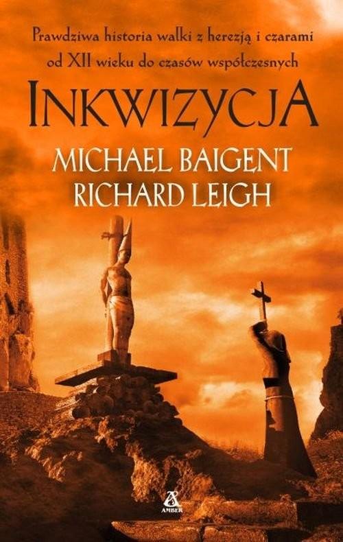 okładka Inkwizycja, Książka | Michael Baigent, Richard Leigh