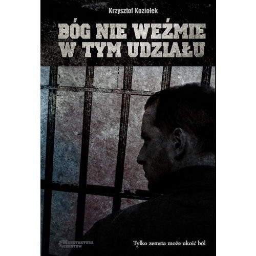 okładka Bóg nie weźmie w tym udziału, Książka | Krzysztof Koziołek