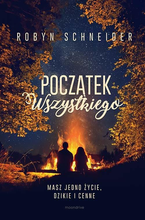 okładka Początek wszystkiego, Książka | Robyn Schneider