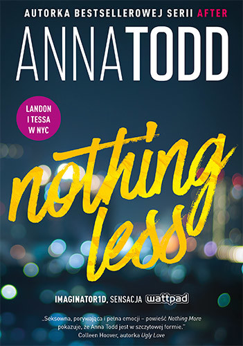 okładka Nothing Less, Książka | Todd Anna