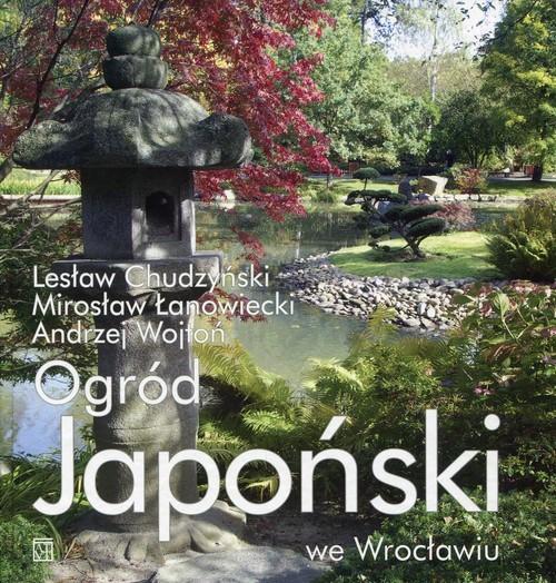 okładka Ogród Japoński we Wrocławiu, Książka |