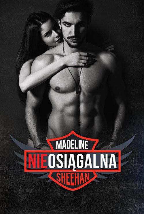 okładka Nieosiągalna, Książka   Sheehan Madeline