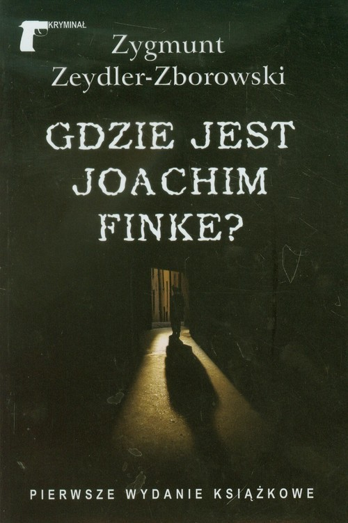 okładka Gdzie jest Joachim Finke, Książka | Zygmunt Zeydler-Zborowski