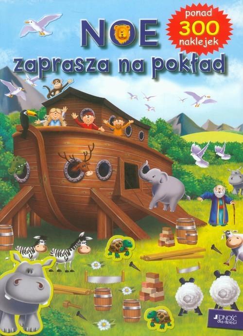 okładka Noe zaprasza na pokład ponad 300 naklejek, Książka | David Juliet