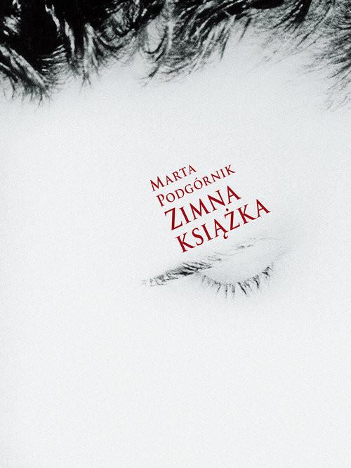 okładka Zimna książka. KsiążkaPodgórnik Marta