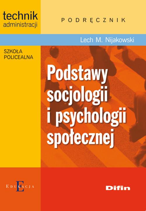 okładka Podstawy socjologii i psychologii społecznej Podręcznik, Książka | Lech Michał Nijakowski