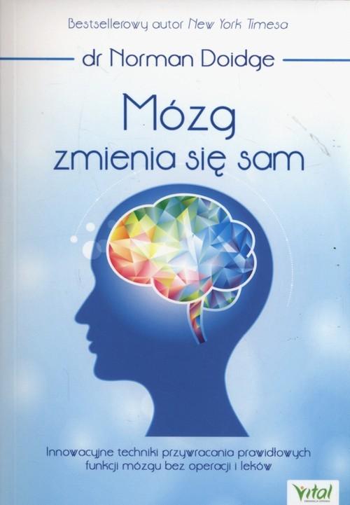 okładka Mózg zmienia się sam, Książka | Doidge Norman