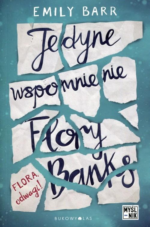 okładka Jedyne wspomnienie Flory Banks, Książka | Barr Emily