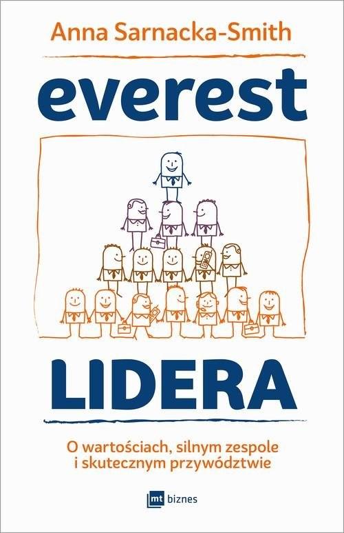 okładka Everest Lidera O wartościach, silnym zespole i skutecznym przywództwie, Książka   Sarnacka-Smith Anna