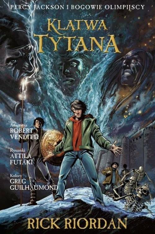 okładka Klątwa Tytana Tom 3 Komiks Percy Jackson i Bogowie Olimpijscyksiążka |  | Rick Riordan, Robert Venditti, Attila Futaki