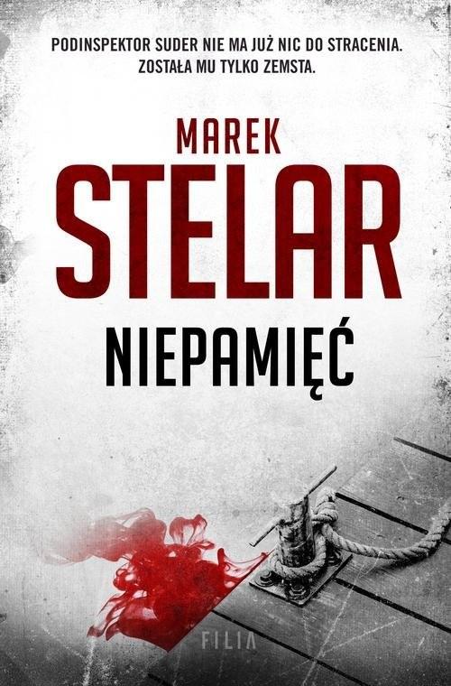 okładka Niepamięć, Książka | Stelar Marek