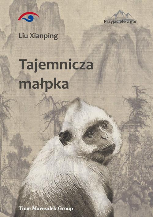okładka Tajemnicza małpka, Książka | Xianping Liu