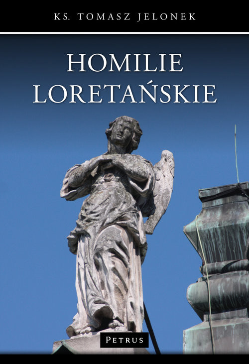 okładka Homilie Loretańskie Tom 7, Książka | Jelonek Tomasz