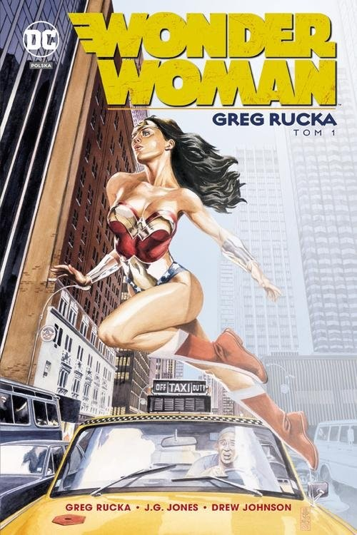 okładka Wonder Woman Tom 1, Książka | Greg Rucka, Drew Johnson, J.G. Jones