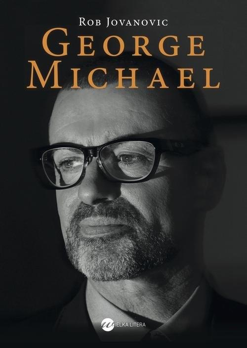 okładka George Michael, Książka | Jovanovic Rob