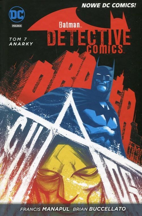 okładka Batman Detective Comics Tom 7 Anarky, Książka | Francis Manapul, Brian Buccellato, Benj Percy