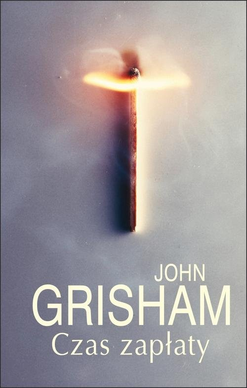okładka Czas zapłaty, Książka | Grisham John