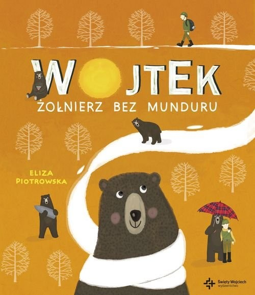 okładka Wojtek Żołnierz bez munduru, Książka | Piotrowska Eliza