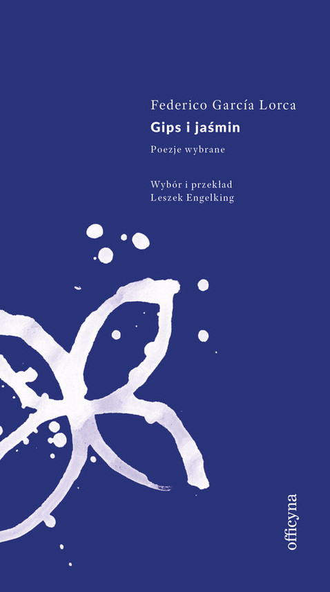 okładka Gips i jaśmin, Książka | Lorca Federico Garcia