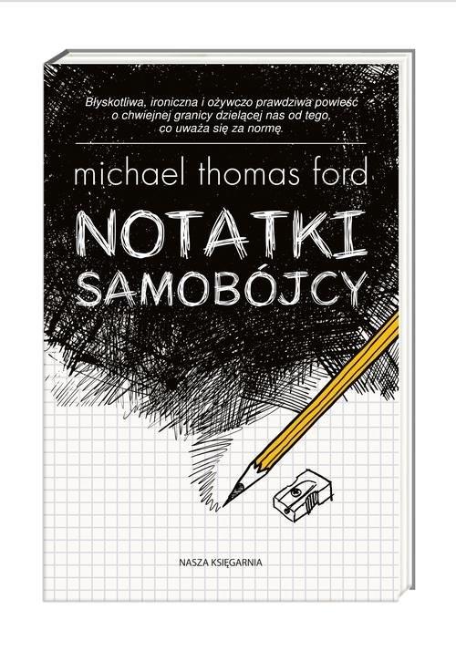 okładka Notatki samobójcyksiążka |  | Michael Thomas Ford