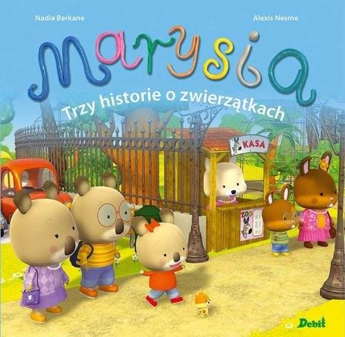 okładka Marysia Trzy historie o zwierzątkachksiążka |  | Berkane Nadia