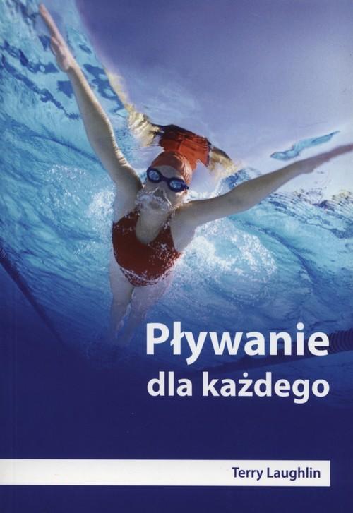 okładka Pływanie dla każdego, Książka | Laughlin Terry