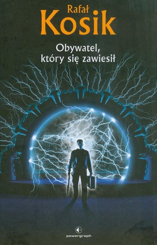 okładka Obywatel, który się zawiesił, Książka | Kosik Rafał