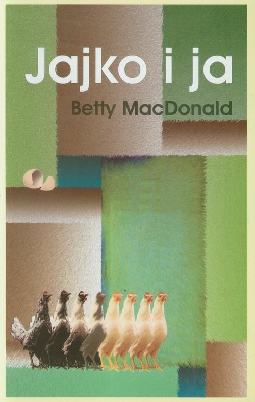 okładka Jajko i ja, Książka   MacDonald Betty