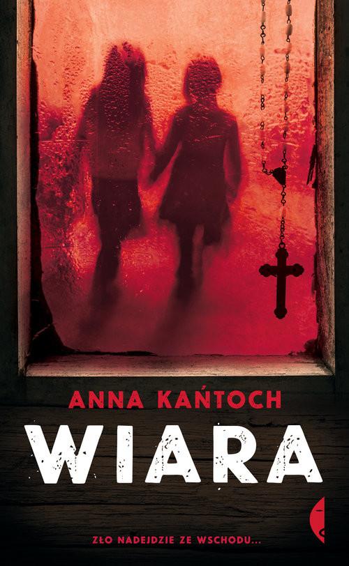 okładka Wiara, Książka | Kańtoch Anna
