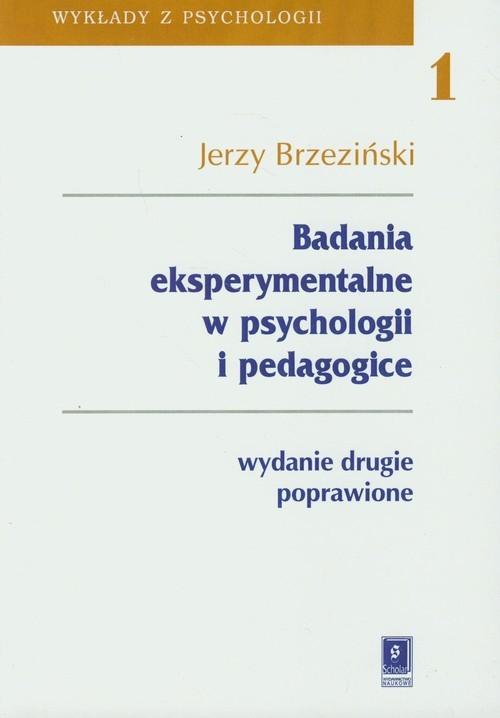 okładka Badania eksperymentalne w psychologii i pedagogice, Książka | Jerzy  Brzeziński